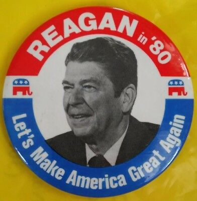 1980 Ronald Reagan Presidential Pinback Button -Let's Make America Great Again