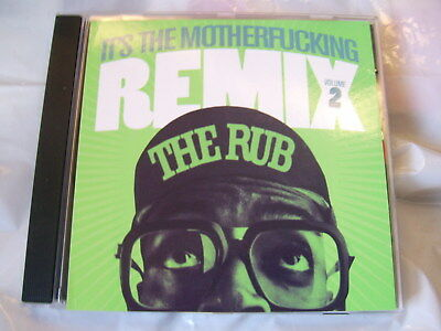 The Rub Presents:It's The Motherfucking Remix Volume 2-Unofficial Release cd