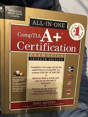 CompTIA A+ Certification All-in-one Exam Guide Seventh Edition