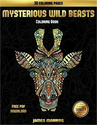 Adult Coloring Books (Mysterious Wild Beasts): A Wild Beasts Coloring Book with