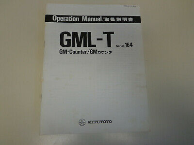 Mitutoyo 164 Series GML-T GM-Counter Operation Manual