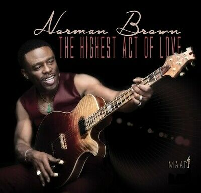 Norman Brown - The Highest Act Of Love [New CD]