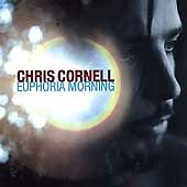 Chris Cornell - Euphoria Morning (CD, May-2005, Interscope (USA))