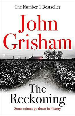 The Reckoning: the electrifying new novel from bestseller John Grisham by Grisha