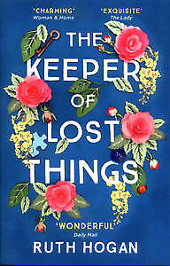The Keeper of Lost Things: The feel-good Richard & Judy Book Club 2017 word-of-m