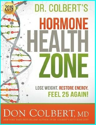 Dr. Colbert's Hormone Health Zone: Lose Weight, restore energy ... [E- b o o k]