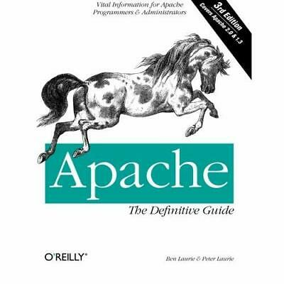 Apache: The Definitive Guide - Paperback NEW Laurie, Ben 2002-12-28