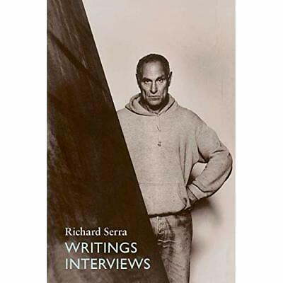 Writings - Interviews - Paperback NEW Richard Serra 1994-08-15