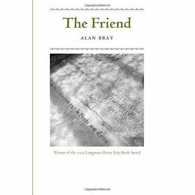 The Friend - Paperback NEW Bray, A 2003-09-16