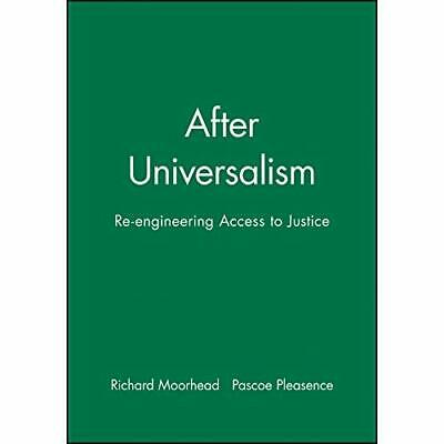 After Universalism: Reengineering Access to Justice (Jo - Paperback NEW Richard