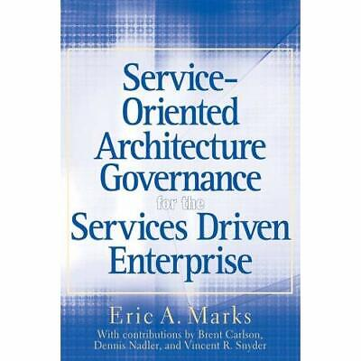 Service-Oriented Architecture (SOA) Governance for the  - Hardcover NEW Marks, E