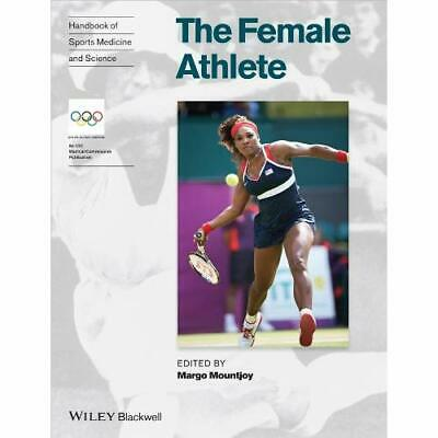 Handbook of Sports Medicine and Science: The Female Ath - Paperback NEW Margo Mo