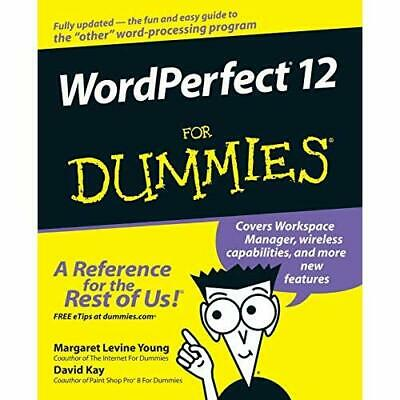 WordPerfect 12 for Dummies - Paperback NEW Young, Margaret 2004-09-24