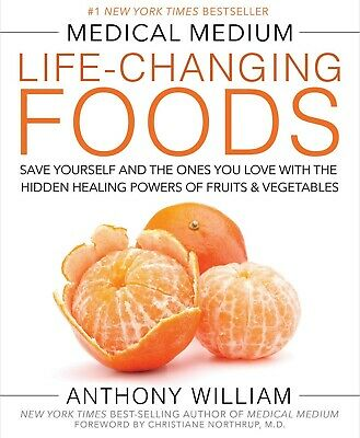 Medical Medium Life-Changing Foods by Anthony William New