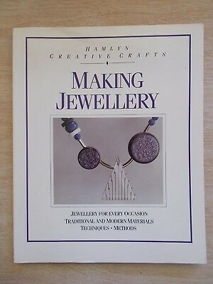 Making Jewellery~Hamlyn Creative Crafts~Techniques~Methods~80pp P/B~1989