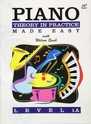 Piano Theory in Practice Made Easy 1A by Quah, Wilson, NEW Book, (Sheet music) F
