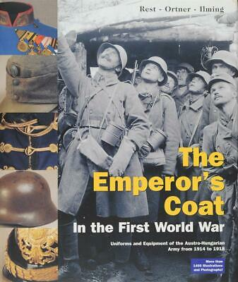 The Emperor's Coat in the First World War, Uniforms and Equipment of the Austro-