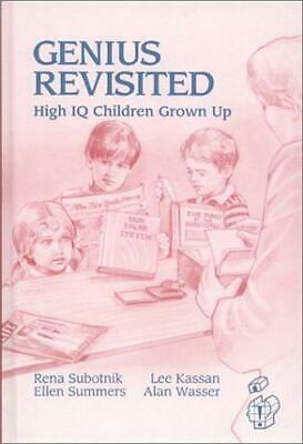 Genius Revisited: High IQ Children Grown Up (Creativity Research) by Kassan, Lee