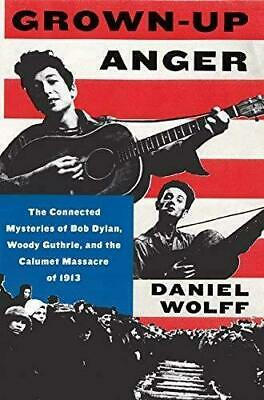 Daniel Wolff - Grown Up Anger...new Paperback Book