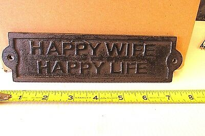 Cast Iron Antique Style Wall Door Mounted  Sign   HAPPY WIFE HAPPY LIFE