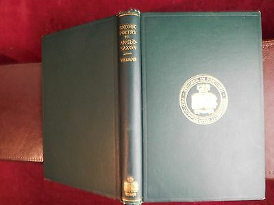 GNOMIC POETRY in ANGLO-SAXON by BLANCHE COLTON WILLIAMS/SCARCE 1914 1st