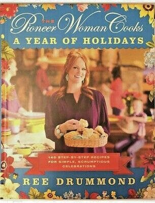 """The Pioneer Woman Cooks """"A Year of Holidays"""" (2013 1st Edition Cookbook HC)"""