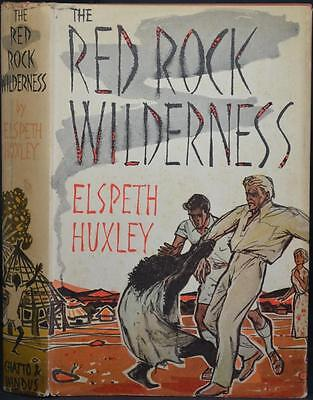 RED ROCK WILDERNESS ELSPETH HUXLEY 1958 1st Edition HB/DJ French Congo Mystery