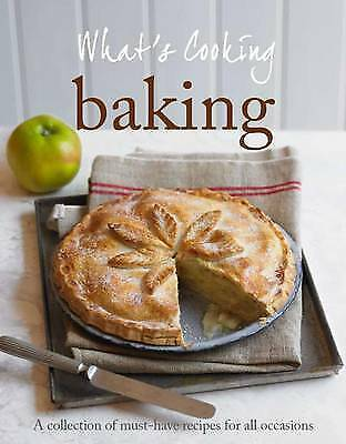 What's Cooking: Baking - Love Food, Good Books