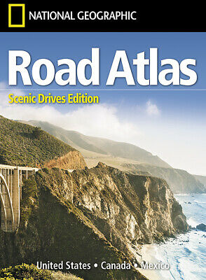 National Geographic Road Atlas Scenic Drives Edition United States Canada Mexico
