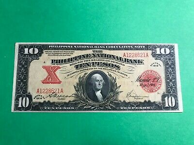 1916 PHILIPPINES NATIONAL BANK TEN PESO WASHINGTON VIGNETTE A1228621A P-47b