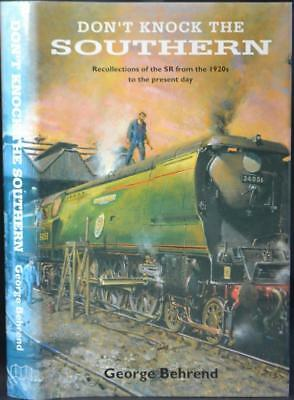 Recollections of the Southern Railways 1920s-1993 Locomotives Ships British Rail