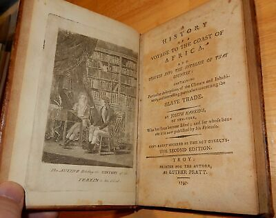 Joseph Hawkins / History of Voyage to the Coast of Africa & Travels into 1797