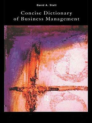 The Concise Dictionary of Business Management, Statt, David, Good Condition Book