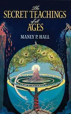 (Good)-The Secret Teachings of All Ages: An Encyclopedic Outline of Masonic, Her