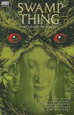 Infernal Triangles (Swamp Thing), DeLano, Jamie,Veitch, Rick, Excellent