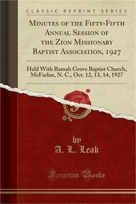 Minutes of the Fifty-Fifth Annual Session of the Zion Missionary Baptist Associa