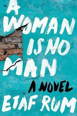 Woman Is No Man: A Novel by Etaf Rum Hardcover Book Free Shipping!