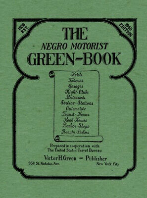The Negro Motorist Green-Book Le Edition Travel Guide Paperback 52 Page