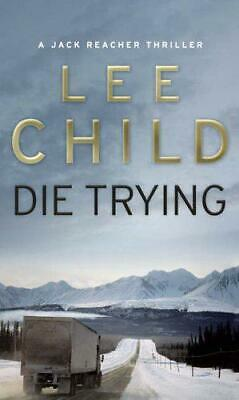 Die Trying by Lee Child, NEW Book, FREE & Fast Delivery, (Paperback)