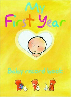 (Good)-My First Year Baby Record Book (Paperback)-NA-1841937010