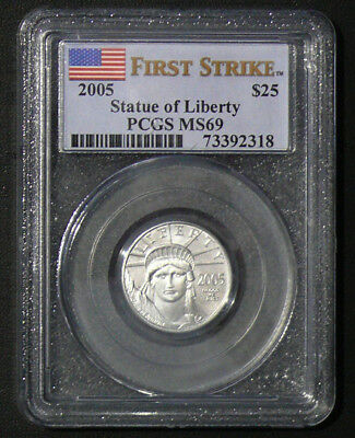 2005 FIRST STRIKE MS-69 1/4oz $25 PLATINUM STATUE OF LIBERTY PCGS