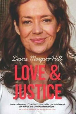 Love & Justice: A Compelling True Story Of Triumph Over Adversity, Very Good Con