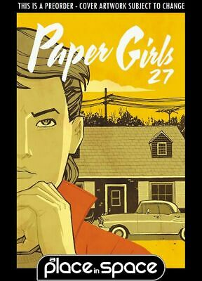 (Wk14) Paper Girls #27 - Preorder 3Rd Apr