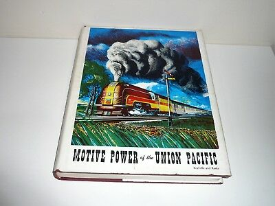 Motive Power Of The Union Pacific By Kratville & Ranks Dated 1959