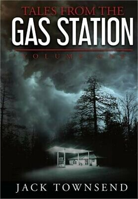 Tales from the Gas Station: Volume One (Hardback or Cased Book)