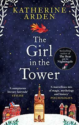 The Girl in The Tower: (Winternight Trilogy) by Arden, Katherine, NEW Book, FREE