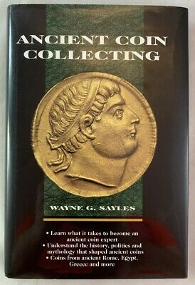 Numismatic Ancient Coin Collecting Wayne G Sayles Reference
