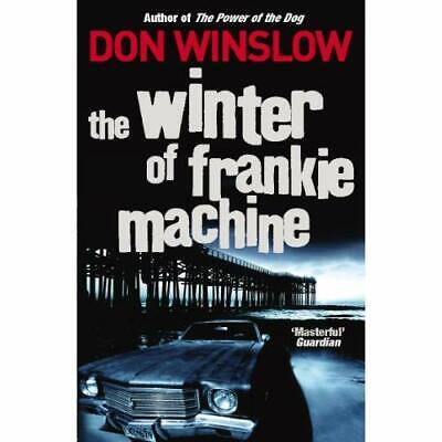 The Winter of Frankie Machine - Paperback NEW Winslow, Don 2008-06-05