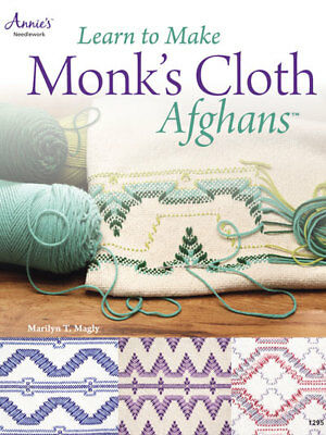Learn to Make Monk's Cloth Afghans Needlework Book Annie's Marilyn T Magly NEW