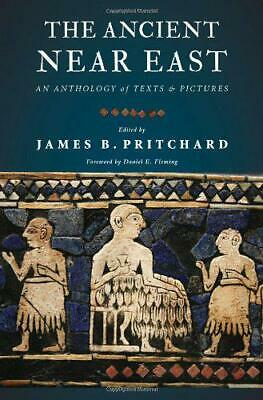 The Ancient Near East: An Anthology of Texts and Pictures by , NEW Book, FREE &
